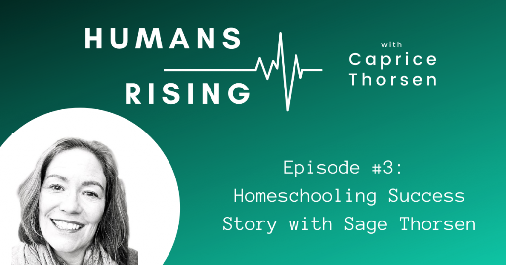Homeschooling success with Sage Thorsen